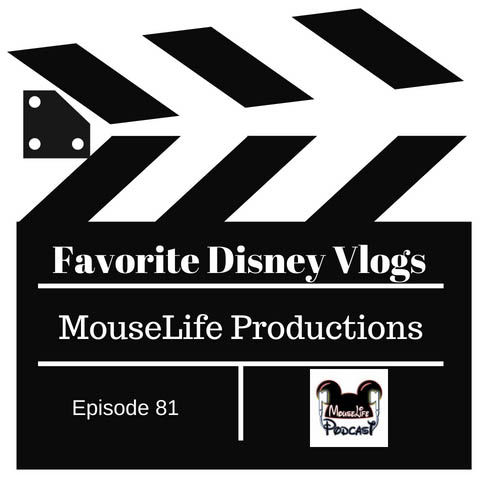 Episode 81_ Disney Vlogs